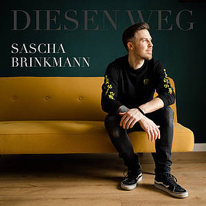 Cover Diesen Weg Sascha Brinkmann