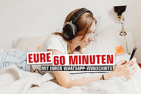 Eure 60 Minunten mit Euren WhatsApp-Wunschhits